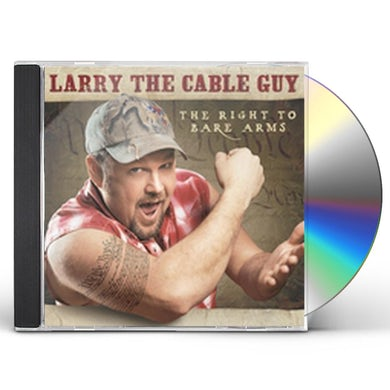 Larry the Cable Guy RIGHT TO BARE ARMS CD