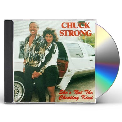 Chuck Strong SHE'S NOT THE CHEATIN KIND CD