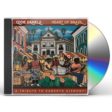 Eddie Daniels HEART OF BRAZIL CD