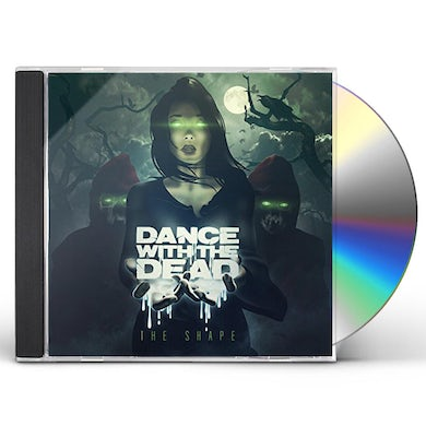 Dance With the Dead SHAPE CD