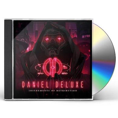 Daniel Deluxe INSTRUMENTS OF RETRIBUTION CD