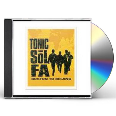 Tonic Sol-Fa BOSTON TO BEIJING CD
