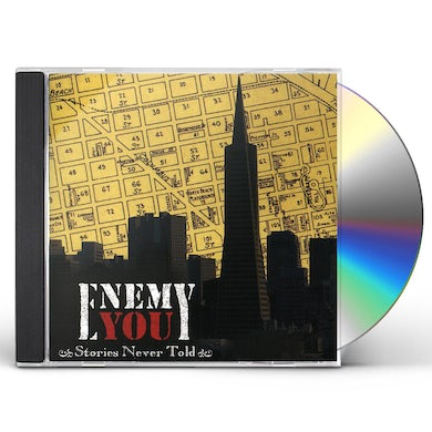 Enemy You STORIES NEVER TOLD CD