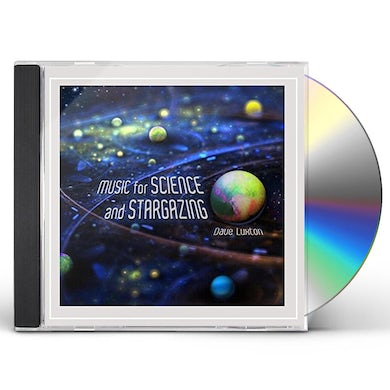 Dave Luxton MUSIC FOR SCIENCE & STARGAZING CD