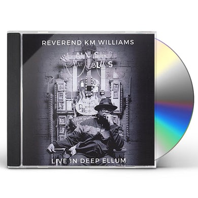 Reverend KM Williams WE ALL SING THE BLUES: LIVE IN DEEP ELLUM CD