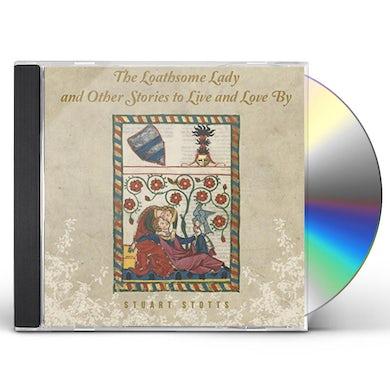 Stuart Stotts LOATHSOME LADY & OTHER LOVE STORIES CD