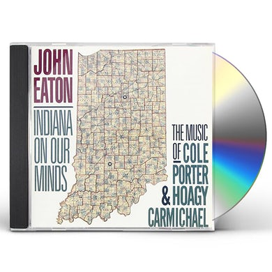 John Eaton INDIANA ON OUR MINDS CD
