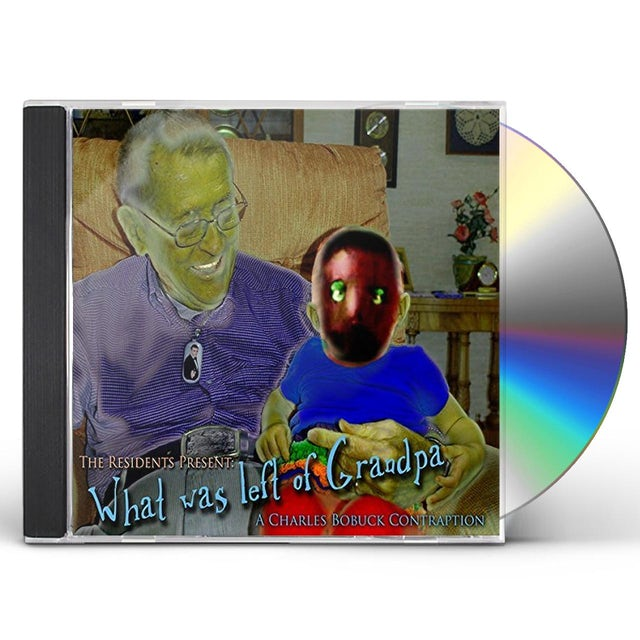 Charles Bobuck RESIDENTS PRESENT: WHAT WAS LEFT OF GRANDPA CD