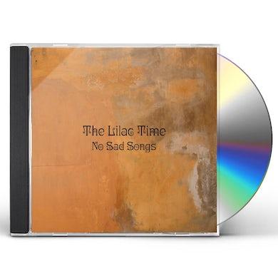 Lilac Time NO SAD SONGS CD