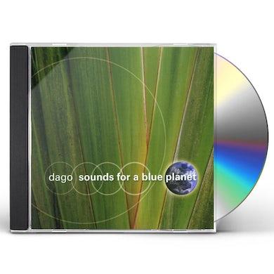 DaGo SOUNDS FOR A BLUE PLANET CD