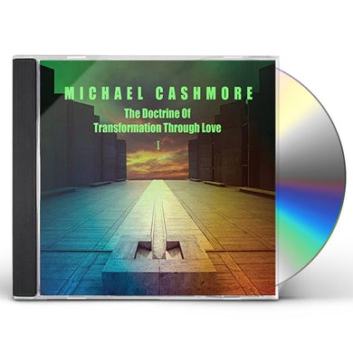 Michael Cashmore DOCTRINE OF TRANSFORMATION THROUGH LOVE 1 CD