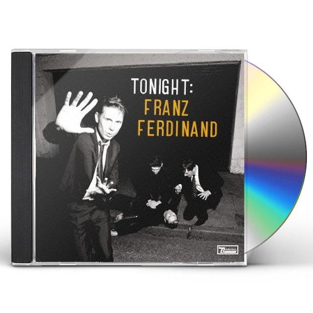 TONIGHT: FRANZ FERDINAND CD