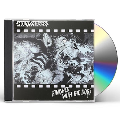 Holy Moses FINISHED WITH THE DOGS CD