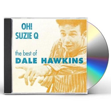 Dale Hawkins SUZIE Q CD