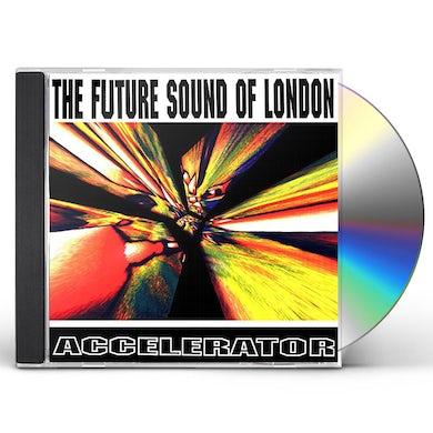 The Future Sound Of London ACCELERATOR CD