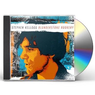Stephen Kellogg BLUNDERSTONE ROOKERY CD