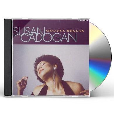 Susan Cadogan SOULFUL REGGAE CD