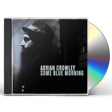 Adrian Crowley SOME BLUE MORNING CD