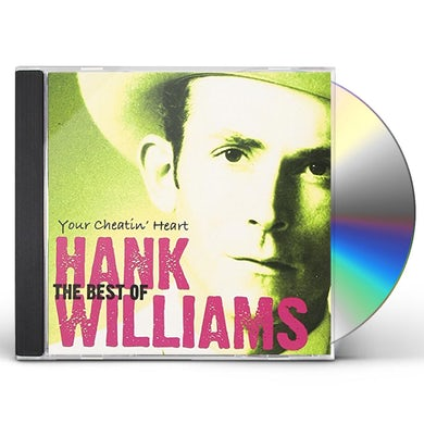 Hank Williams YOUR CHEATIN HEART: BEST OF WILLIAMS CD