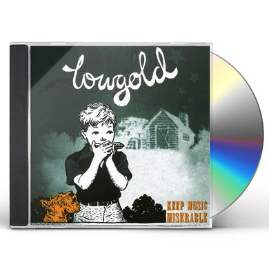 Lowgold KEEP MUSIC MISERABLE CD