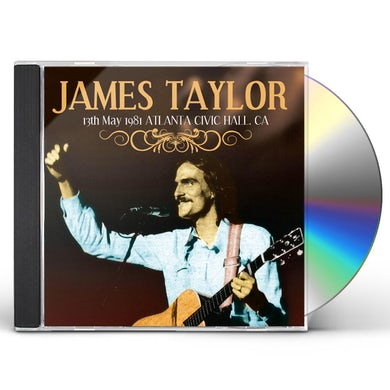 James Taylor 13TH MAY 1981 ATLANTA CIVIC HALL GA CD