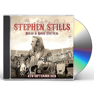 Stephen Stills BREAD & ROSES FESTIVAL 4TH SEPTEMBER 1978 CD