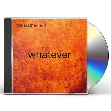 Leather Nun WHATEVER CD