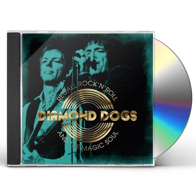 Diamond Dogs RECALL ROCK N ROLL AND THE MAGIC SOUL CD