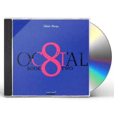 Elliott Sharp OCTAL: BOOK TWO CD