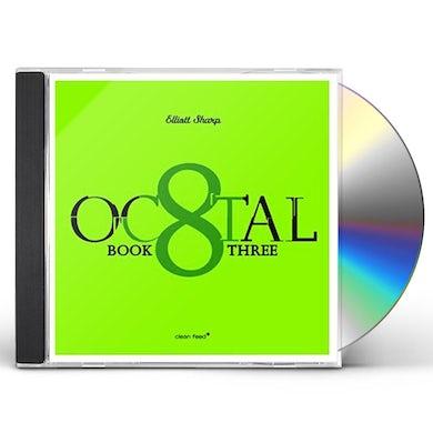 Elliott Sharp OCTAL-BOOK THREE CD