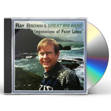 Ray Brown IMPRESSIONS OF POINT LOBOS CD