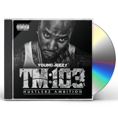 Jeezy TM 103 HUSTLERZ AMBITION CD