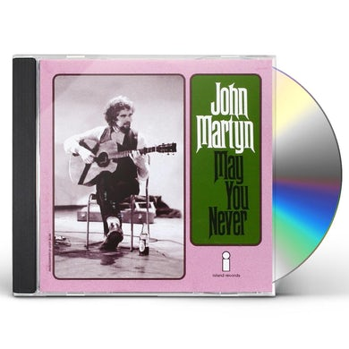 John Martyn MAY YOU NEVER CD