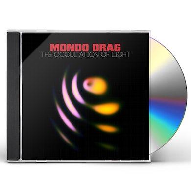 Mondo Drag OCCULTATION OF LIGHT CD