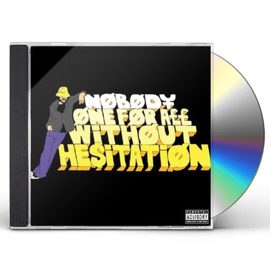 Nobody ONE FOR ALL WITHOUT HESITATION CD