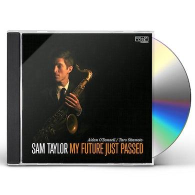 MY FUTURE JUST PASSED CD