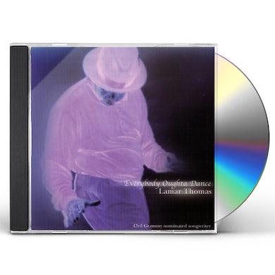 Lamar Thomas EVERYBODY OUGHTA DANCE CD