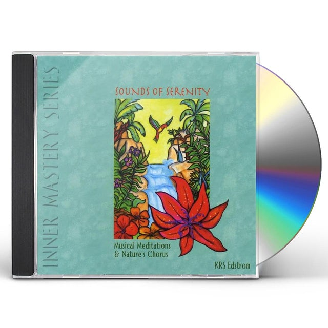 KRS Edstrom SOUNDS OF SERENITY: MUSICAL MEDITATIONS & NATURE'S CD