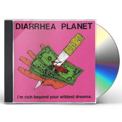 Diarrhea Planet I'M RICH BEYOND YOUR WILDEST DREAMS CD