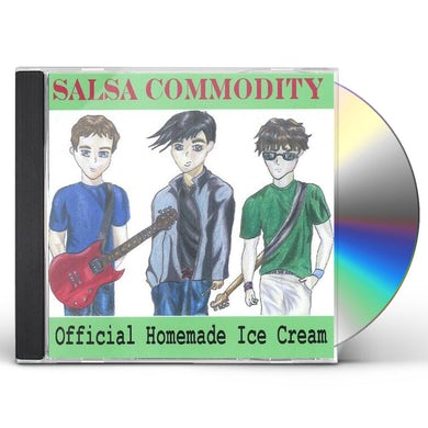 Salsa Commodity OFFICIAL HOMEMADE ICE CREAM CD