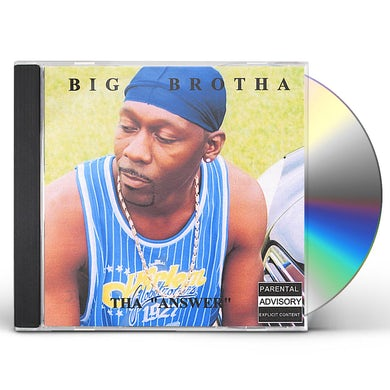 Tha Big Brotha THA ANSWER CD