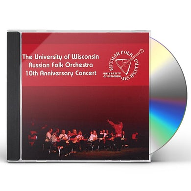 University of Wisconsin Russian Folk Orchestra 10TH ANNIVERSARY CONCERT CD