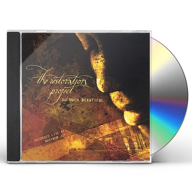 Restoration Project SO MUCH BEAUTIFUL CD