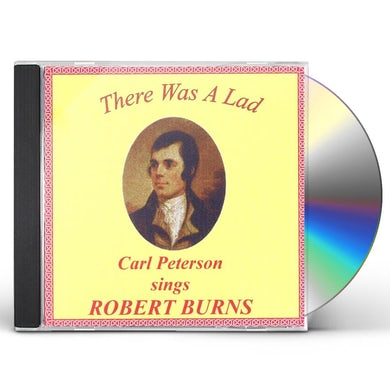 Carl Peterson THERE WAS A LAD: SINGS ROBERT BURNS CD