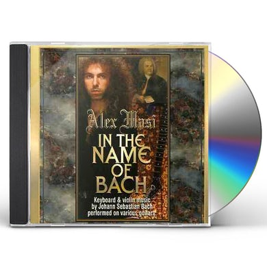 Alex Masi IN THE NAME OF BACH CD