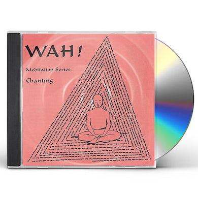 CHANTING WITH WAH CD