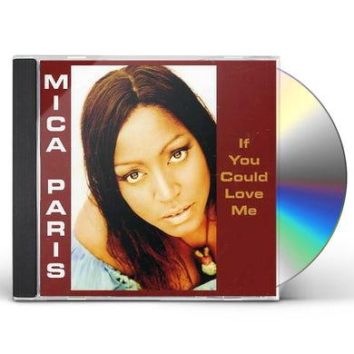 Mica Paris IF YOU COULD LOVE ME CD