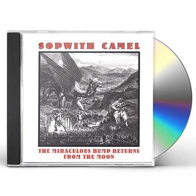 Sopwith Camel MIRACULOUS HUMP RETURNS FROM THE MOON CD
