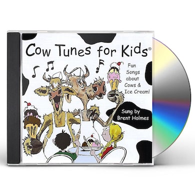 Brent Holmes COW TUNES FOR KIDS CD