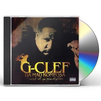 G-Clef Da Mad Komposa I TOURED WIT' YA GRANDFATHER CD
